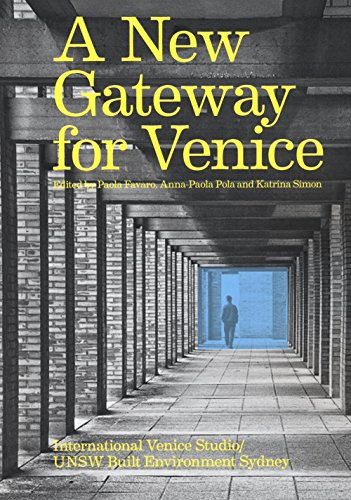 New Gateway for Venice By ,Elisa Cattaneo