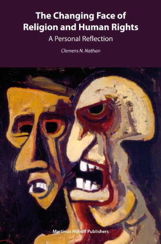 The Changing Face of Religion and Human Rights By Clemens Nathan