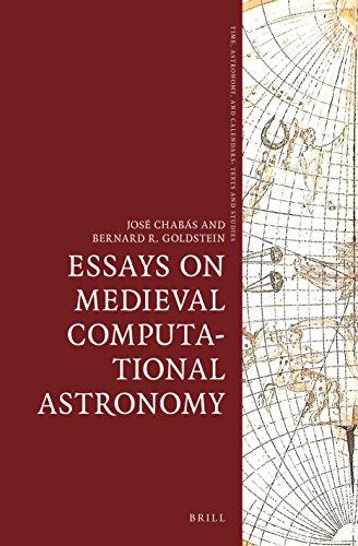Essays on Medieval Computational Astronomy By Jose Chabas Bergon