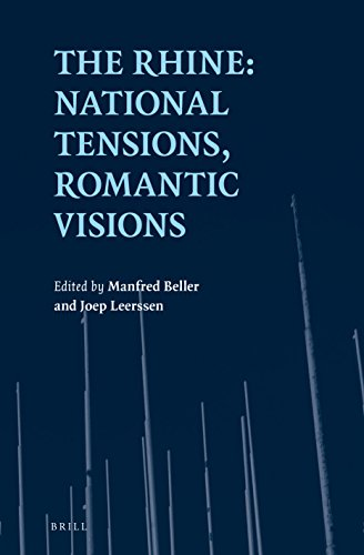 The Rhine: National Tensions, Romantic Visions By Manfred Beller