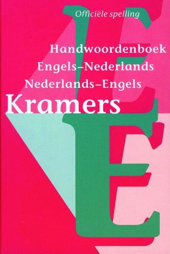 Kramers English-Dutch and Dutch-English Dictionary By H. Coenders