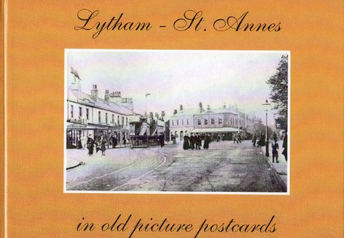 Lytham St. Anne's in Old Picture Postcards By Kathleen Eyre