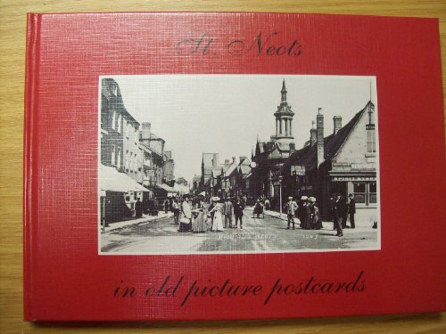 St. Neots in Old Picture Postcards By R.E. Young
