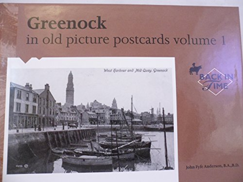 Greenock in Old Picture Postcards by John F. Anderson