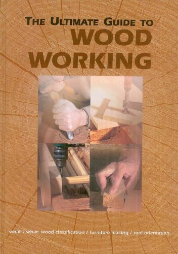 The ultimate guide to Woodworking By Joaquin Monton Lecumberri