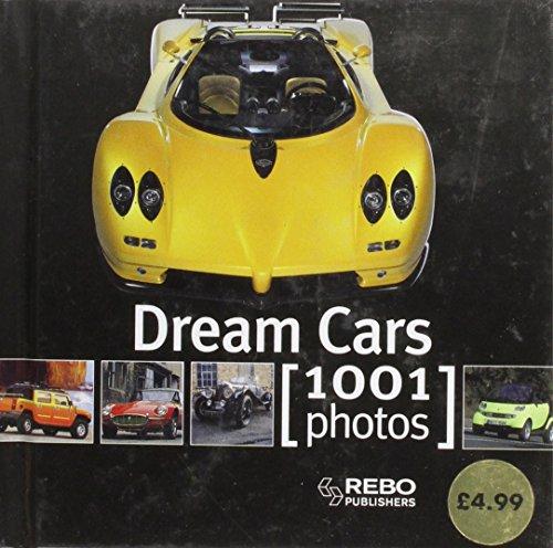 Dream Cars 1001 Photographs (Cubebooks)