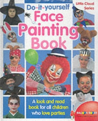 Do-it-yourself Face Painting Book
