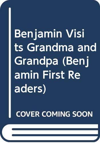 Benjamin Visits Grandma and Grandpa By Readi