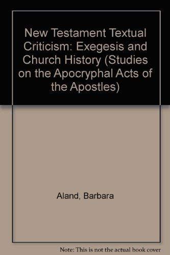 New Testament Textual Criticism By Barbara Aland