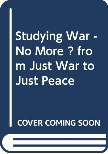 Studying War-No More? By Brian Wicker