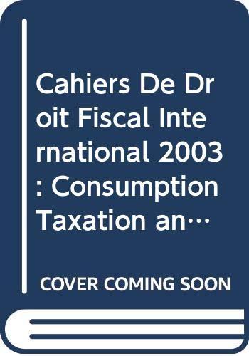 Cashiers De Droit Fiscal International By International Fiscal Association