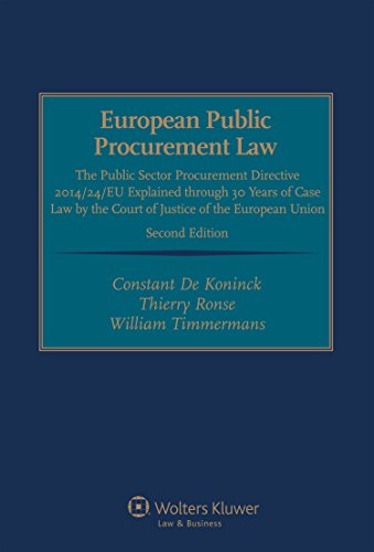 European Public Procurement Law: The Public Sector Procurement Directive 2014/24/EU Explained Through 30 Years of Case Law by the Court of Justice of the European Union by Constant de Koninck