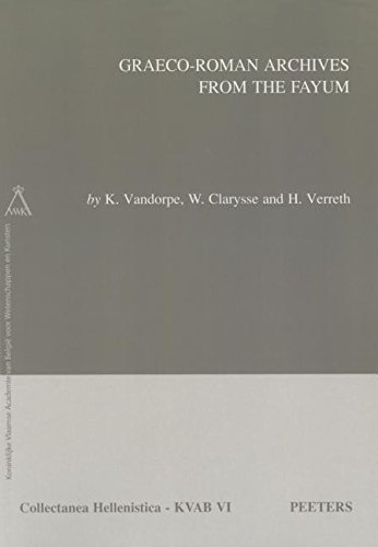 Graeco-Roman Archives from the Fayum By H. Verreth