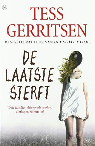 De laatste sterft (Rizzoli & Isles) By Tess Gerritsen