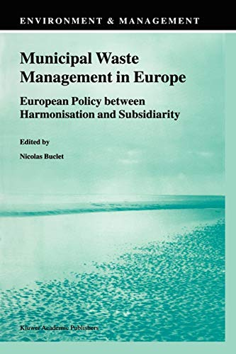 Municipal Waste Management in Europe By N. Buclet