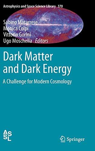 Dark Matter and Dark Energy By Sabino Matarrese