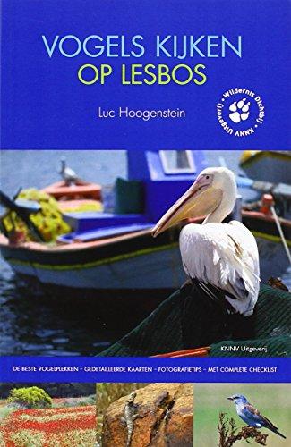 Vogels Kijken op Lesbos By Luc Hoogenstein