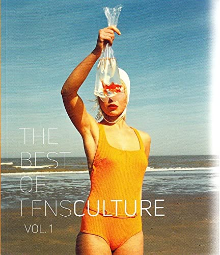 The Best of LensCulture By Lens Culture
