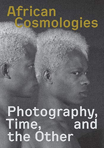 African Cosmologies By FotoFest