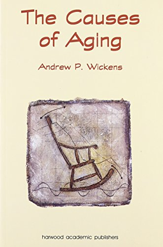 The Causes of Aging By A. J. Wickens