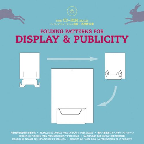 Folding Patterns for Display and Publicity (Packaging and Folding) By Pepin Van Roojen