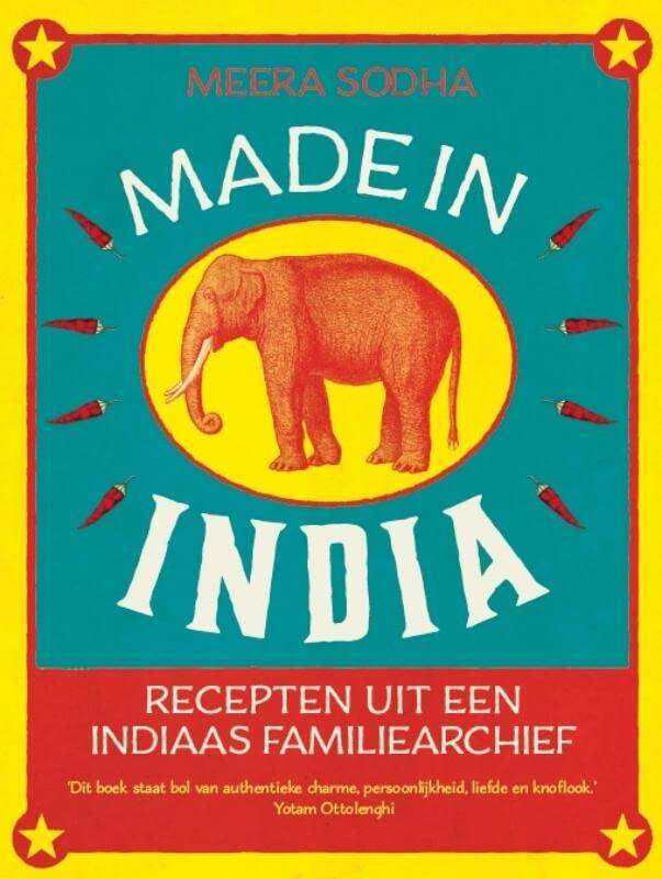 Made in India: recepten uit een Indiaas familiearchief By Meera Sodha