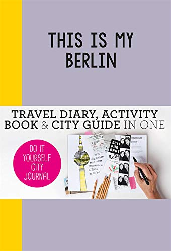 This is my Berlin By Petra de Hamer