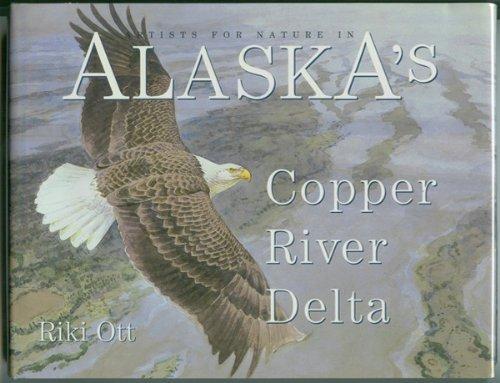 Artists for nature in Alaska's Copper River Delta By Riki Ott