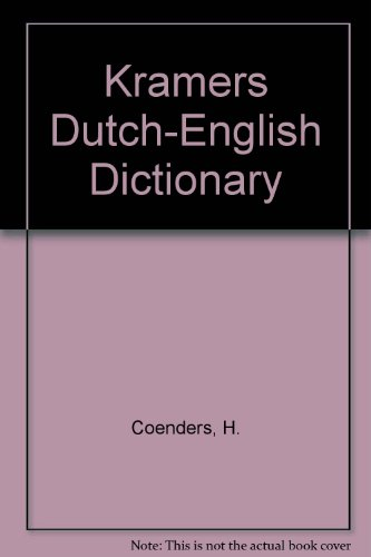 Kramers Dutch-English Dictionary By H. Coenders