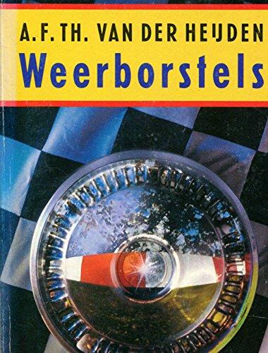 Weerborstels: Een novelle By A. F. Th. van der Heijden