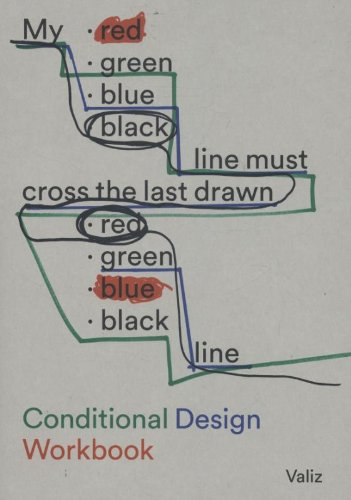 Conditional Design: Workbook By Text by Andrew Blauvelt