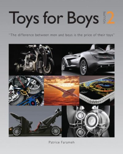 Toys for Boys By Patrice Farameh