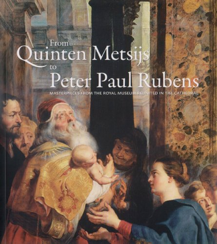 From Quinten Metsys to Rubens By Ria Fabri