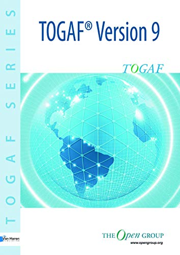 The Togaf Version 9: Version 9: A Manual (TOGAF Series) By The Open Group