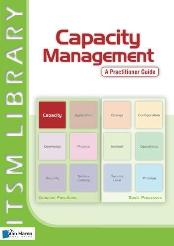 Capacity Management - a Practitioner Guide By Adam Grummit