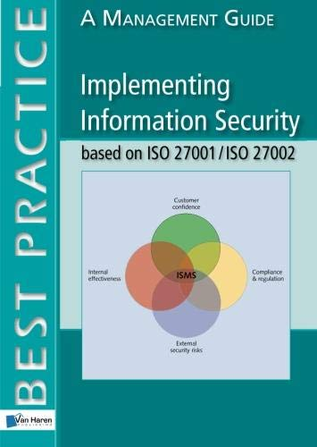 Implementing Information Security based on ISO 27001/ISO 27002, A Management Guide (Best Practice (Van Haren Publishing)) By Alan Calder