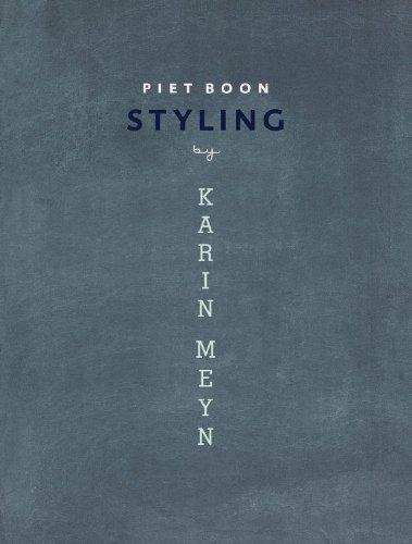 Piet Boon: Styling By Karin Meyn