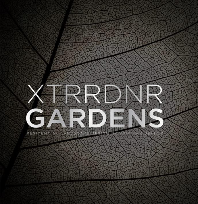 XTRRDNR Gardens By Erik Van Gelder