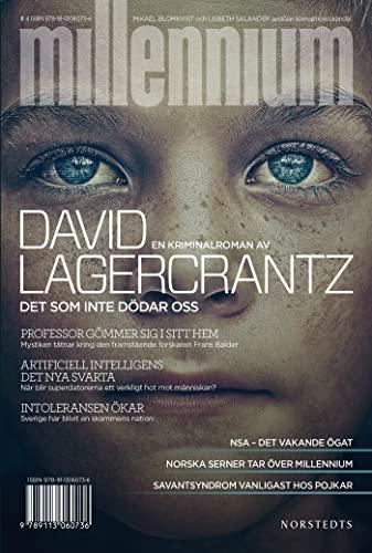 Det som inte dödar oss: 4 (Millennium) By David Lagercrantz
