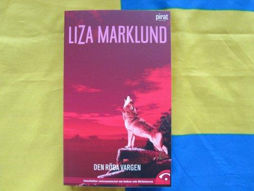 Den röda vargen: 5 (Annika Bengtzon) By Liza Marklund