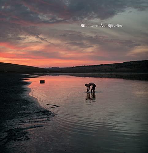 Asa Sjostrom: Silent Land By Asa Sjostrom
