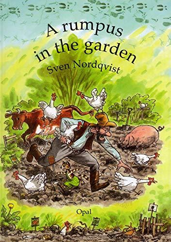 A rumpus in the garden von Sven Nordqvist