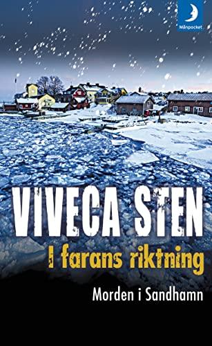 I farans riktning: 6 (Morden i Sandhamn) By Viveca Sten