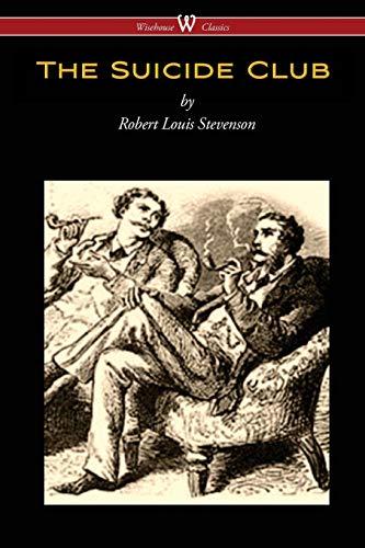 Suicide Club (Wisehouse Classics Edition) By Robert Louis Stevenson