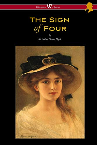 The Sign of Four (Wisehouse Classics Edition - with original illustrations by Richard Gutschmidt) By Sir Arthur Conan Doyle