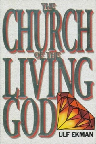 Church of the Living God By Ulf Ekman