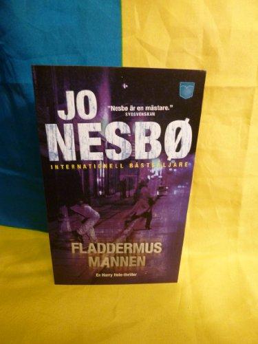 Fladdermusmannen: 1 (Harry Hole) By Jo Nesb