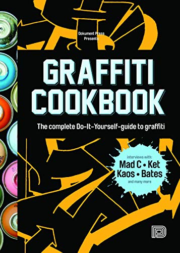 Graffiti Cookbook By Edited by Bjorn Almqvist