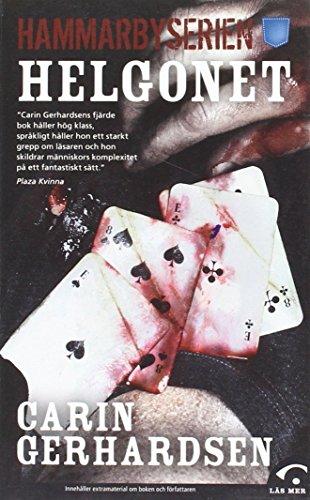Helgonet: 4 (Hammarbyserien) By Carin Gerhardsen