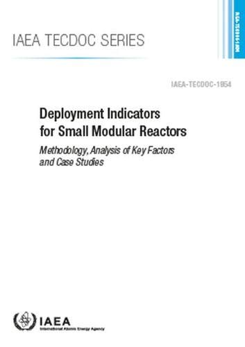 Deployment Indicators for Small Modular Reactors By IAEA